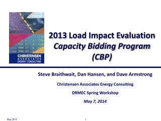 2013  Load Impact Evaluation  Capacity Bidding Program (CBP)