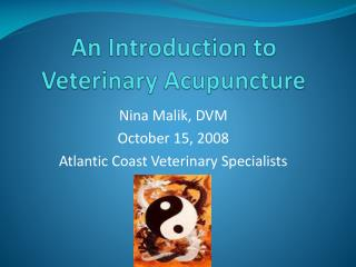 An Introduction to Veterinary Acupuncture