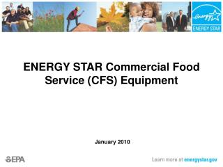 ENERGY STAR Commercial Food Service (CFS) Equipment