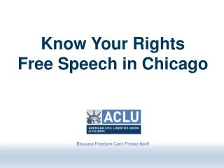 Know Your Rights Free Speech in Chicago
