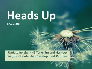 Heads Up 5 August 2013