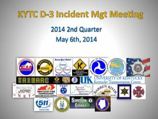 KYTC D-3 Incident Mgt Meeting