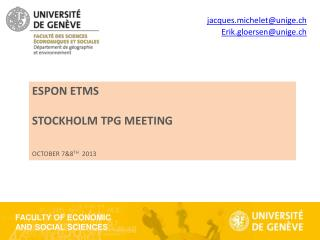 ESPON ETMS Stockholm TPG meeting October 7&8 th 2013