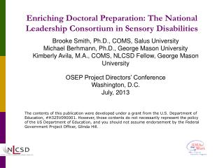 Enriching Doctoral Preparation: The National Leadership Consortium in Sensory Disabilities