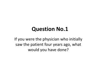 Question No.1