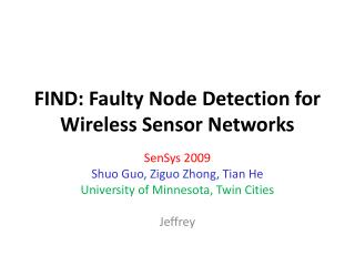 FIND: Faulty Node Detection for Wireless Sensor Networks