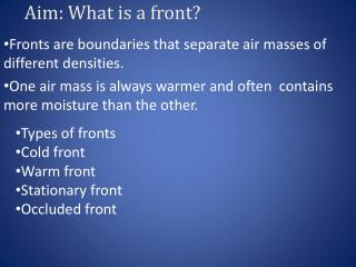 Aim: What is a front?
