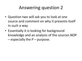 Answering question 2