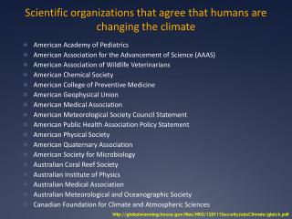 Scientific organizations that agree that humans are changing the climate