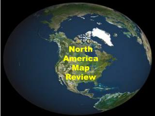 North  America  Map  Review