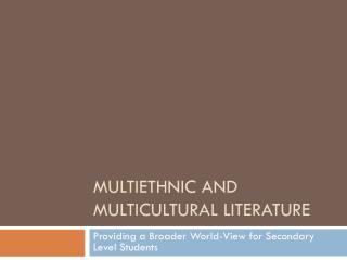 Multiethnic and Multicultural Literature
