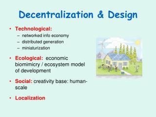 Decentralization & Design