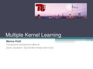 Multiple Kernel Learning