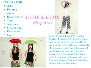 WHATS FOR SALE? Pyjama pants Boxer shorts Tops Nighties Shower-caps Eye masks bags