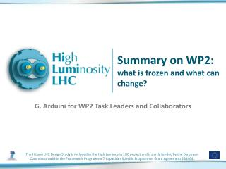 Summary on WP2:  what is frozen and what can change?