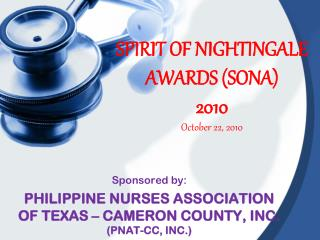 SPIRIT OF NIGHTINGALE AWARDS (SONA)  2010 October 22, 2010