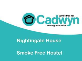 Nightingale House  Smoke Free Hostel