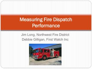 Measuring Fire Dispatch Performance