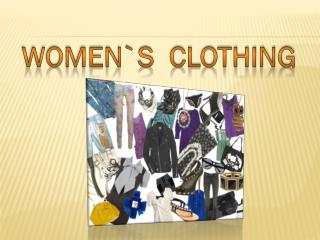 WOMEN`s  clothing