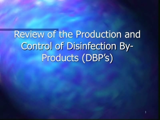 Stage 1 Disinfectants  Disinfectant Byproducts
