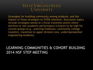Learning Communities & Cohort  Building 2014  NSF Step Meeting