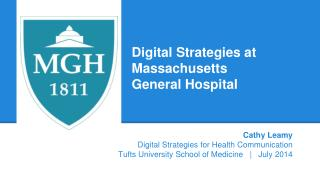 Digital Strategies at Massachusetts  General Hospital