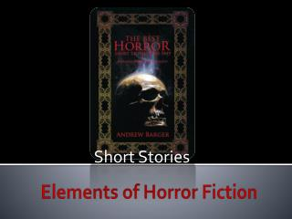 Elements of Horror Fiction