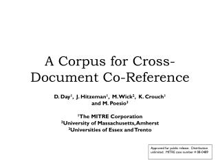 A Corpus for Cross-Document Co-Reference
