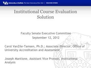 Institutional Course Evaluation Solution