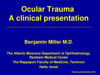 Ocular Trauma   A clinical presentation
