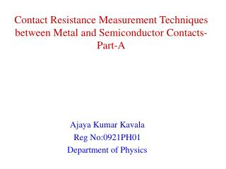 Contact Resistance Measurement Techniques between Metal semi