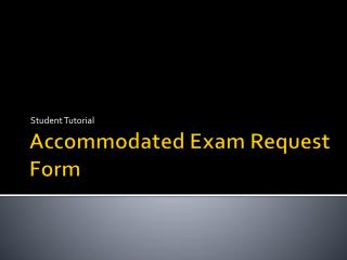 Accommodated Exam Request Form