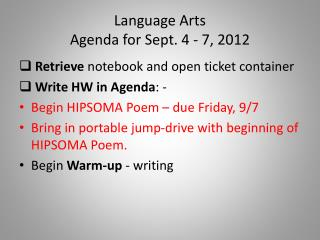 Language Arts  Agenda for Sept. 4 -  7 , 2012