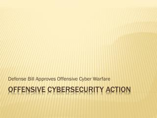 Offensive  CyberSecurity  Action