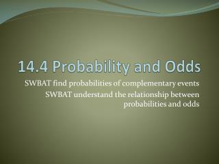 14.4 Probability and Odds