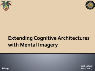 Extending Cognitive Architectures with Mental Imagery