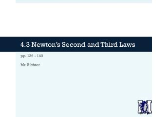 4.3 Newton's Second and Third Laws
