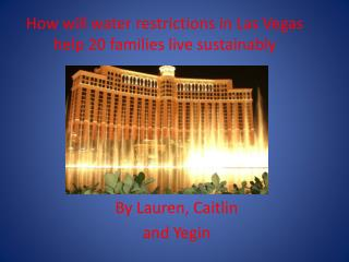 How will water restrictions in Las Vegas help 20 families live sustainably