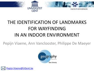 THE IDENTIFICATION OF LANDMARKS  FOR WAYFINDING  IN AN INDOOR ENVIRONMENT