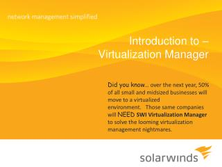 Introduction to –  Virtualization Manager