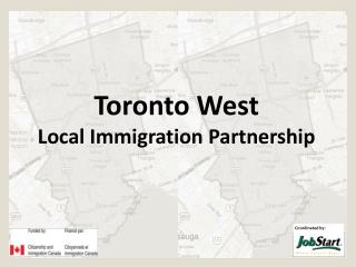 Toronto West  Local Immigration Partnership