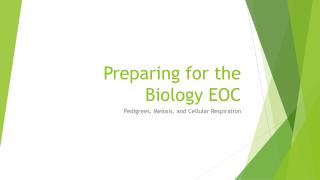 Preparing for the Biology EOC
