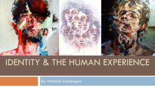 Identity & the Human Experience