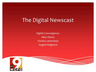 The Digital Newscast