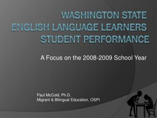 Washington State  English Language Learners  Student  Performance