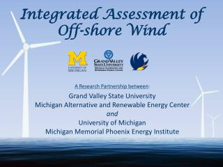Integrated Assessment of  Off-shore Wind