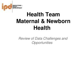 Health Team Maternal & Newborn Health