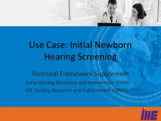 Use Case: Initial Newborn Hearing Screening