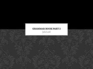 Grammar book part 2
