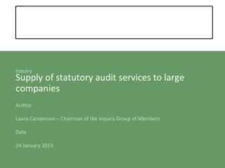 Supply of statutory audit services to large companies